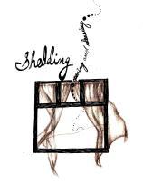 shedding